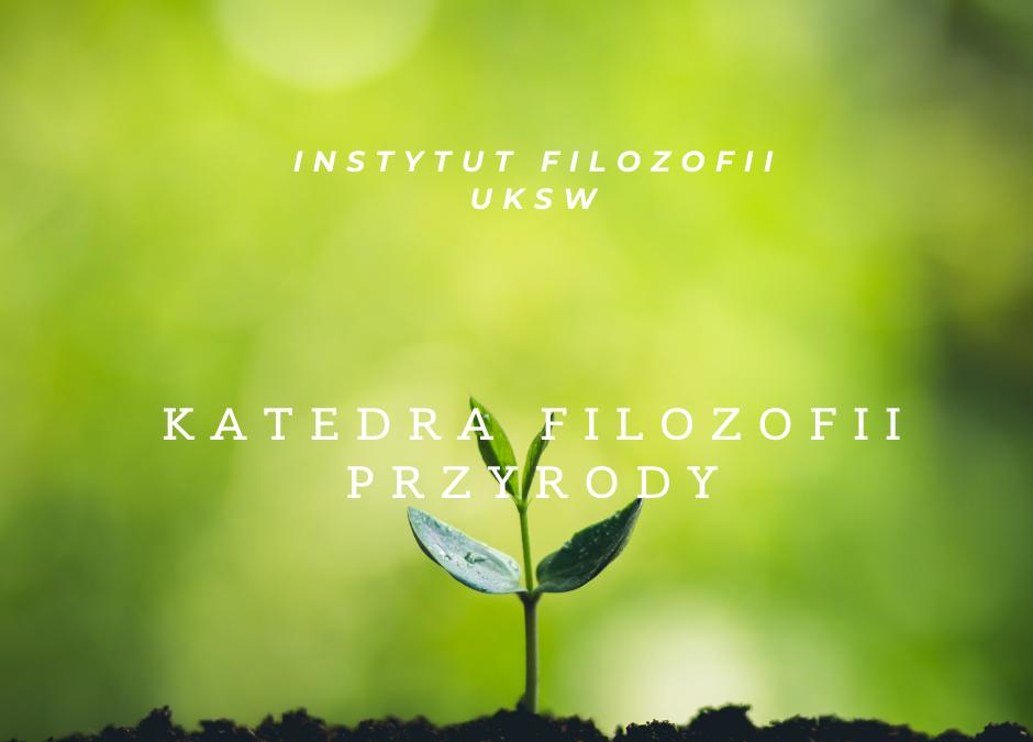Darwinizm w polskiej filozofii – zarys historyczny (wykład monograficzny 30 h)
